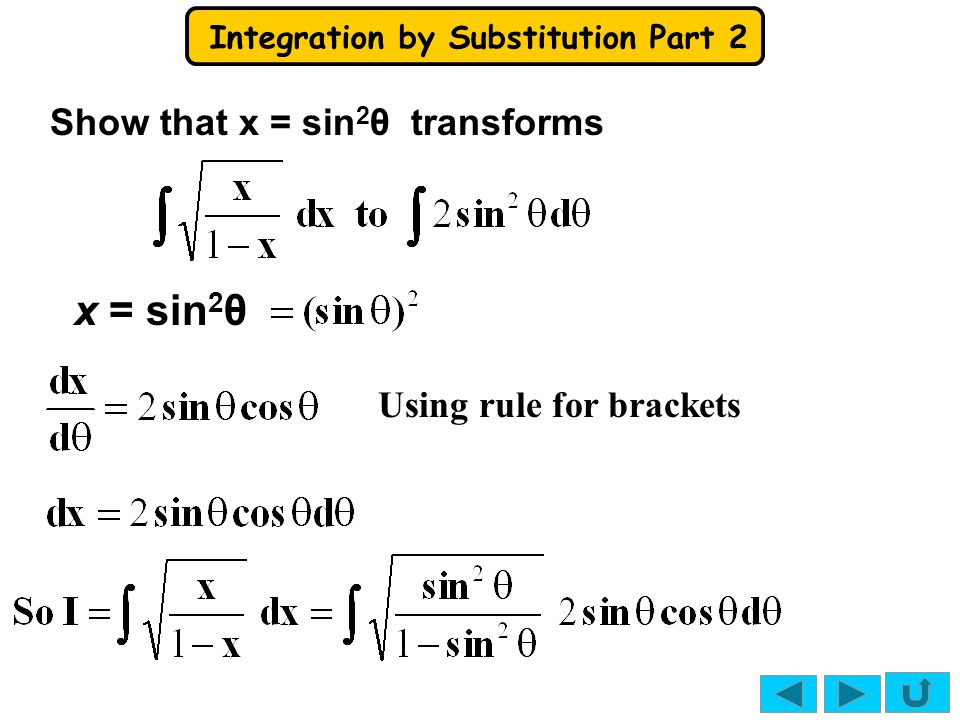 Show that x = sin2θ transforms