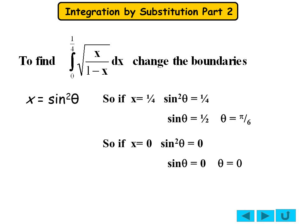 x = sin2θ So if x= ¼ sin2q = ¼ sinq = ½ q = p/6 So if x= 0 sin2q = 0