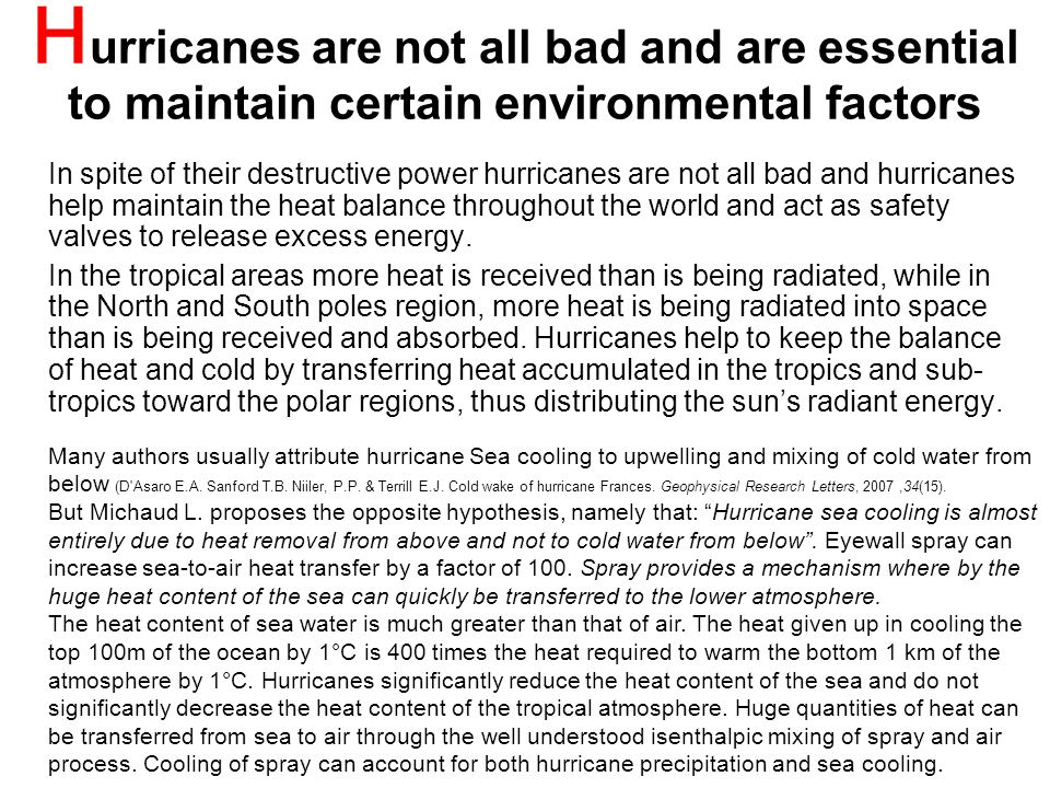 Hurricanes are not all bad and are essential to maintain certain environmental factors
