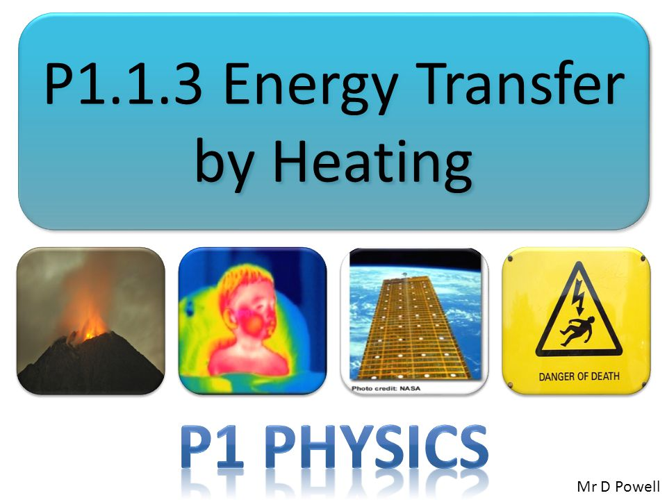 P1.1.3 Energy Transfer by Heating