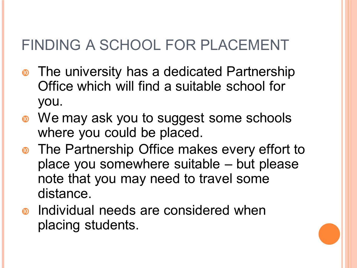 FINDING A SCHOOL FOR PLACEMENT
