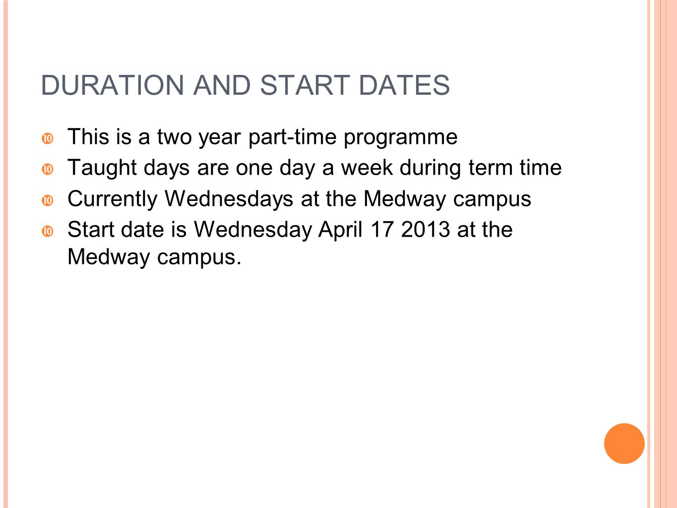 DURATION AND START DATES