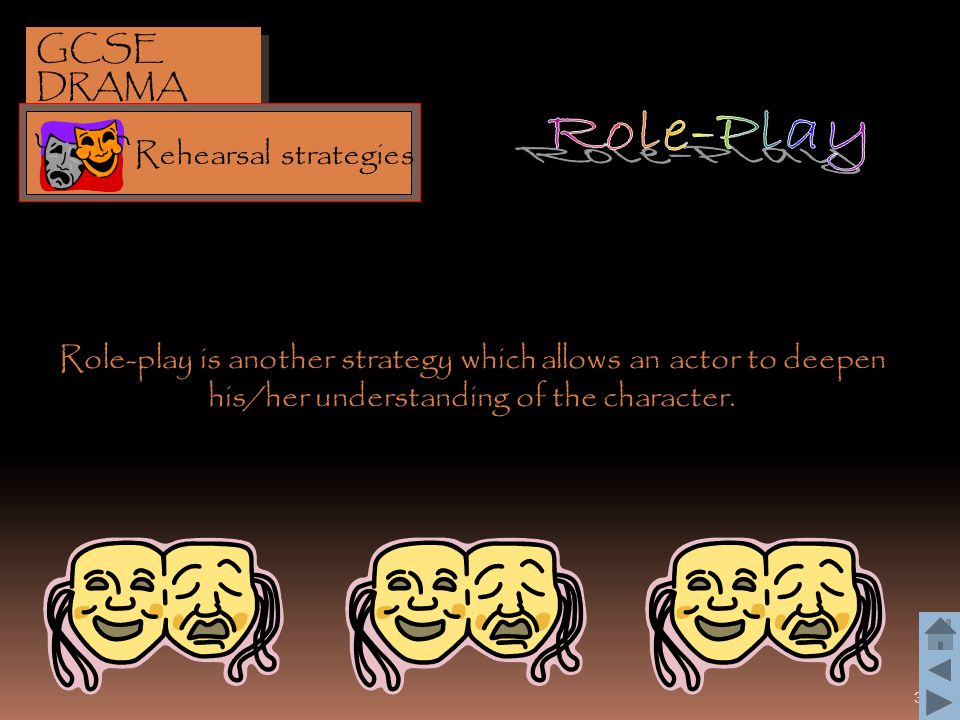 Role-Play GCSE DRAMA Rehearsal strategies