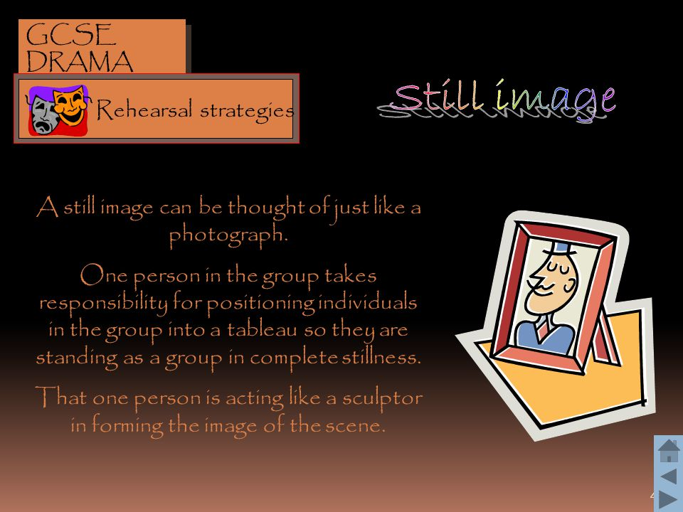 A still image can be thought of just like a photograph.