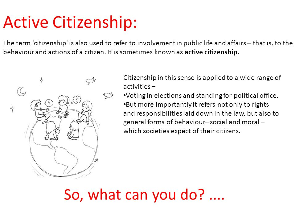 Active Citizenship: So, what can you do ....