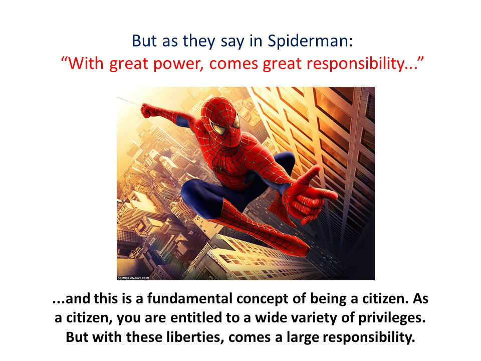But as they say in Spiderman: