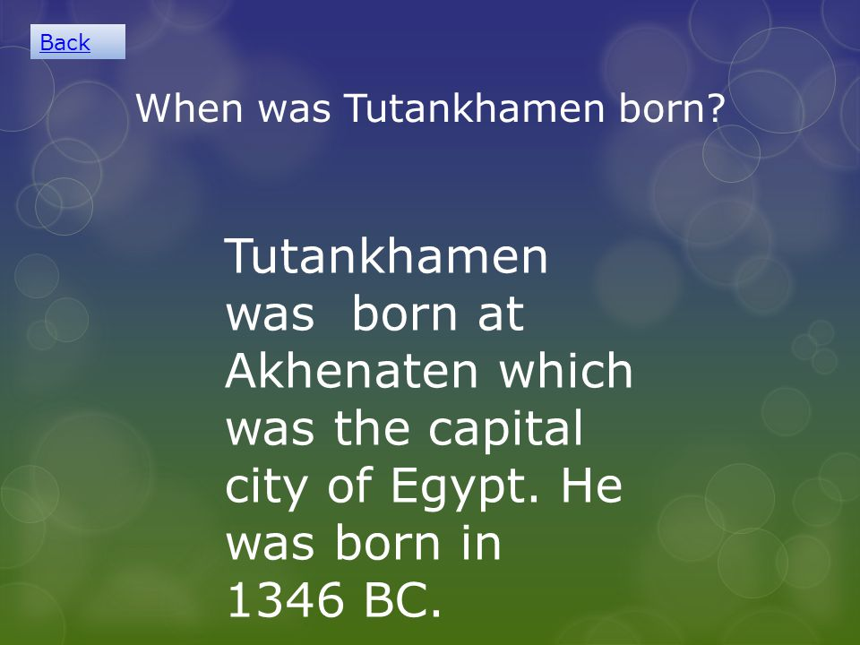 When was Tutankhamen born