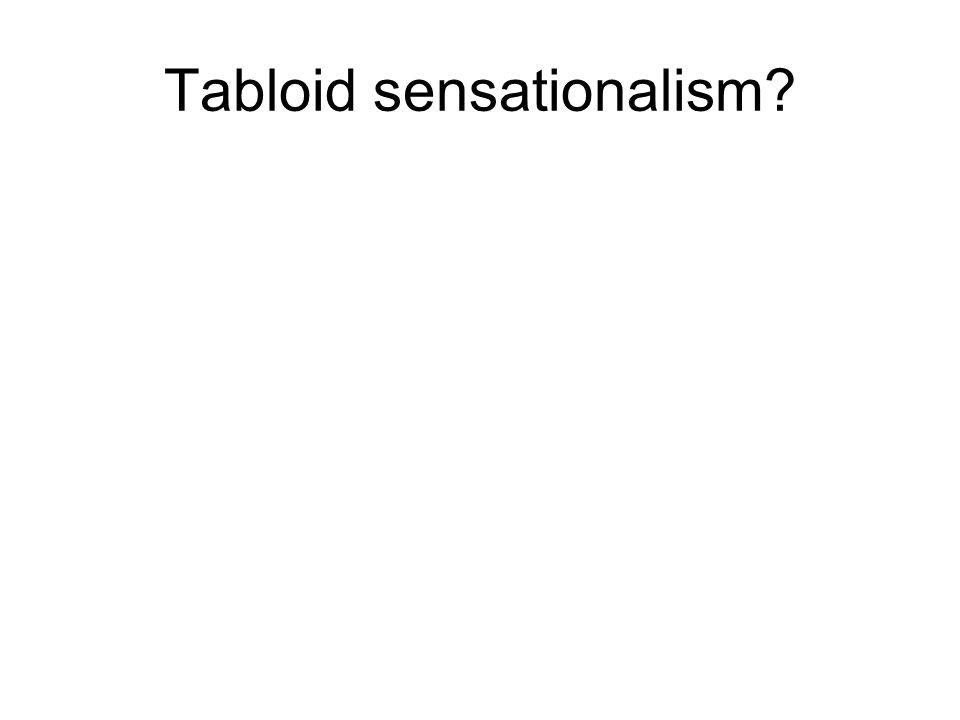 Tabloid sensationalism