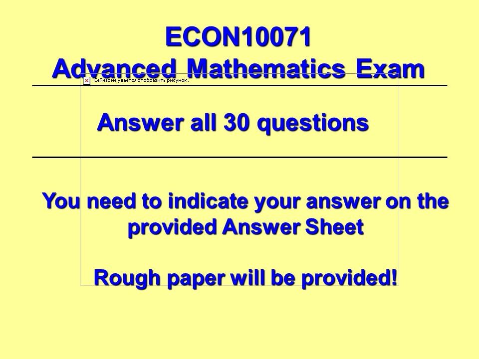 ECON10071 Advanced Mathematics Exam