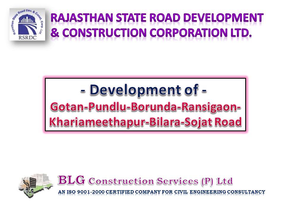 - Development of - Rajasthan State Road Development