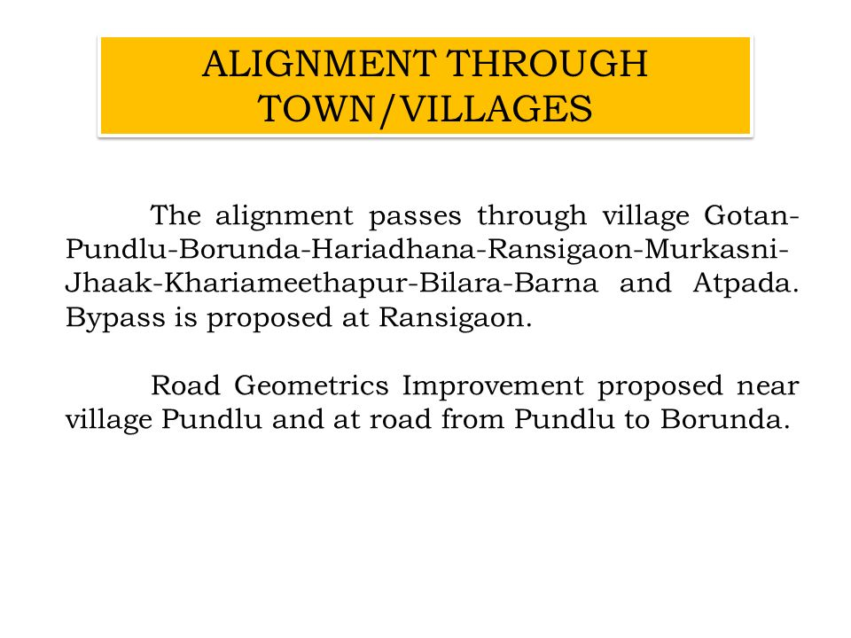 ALIGNMENT THROUGH TOWN/VILLAGES