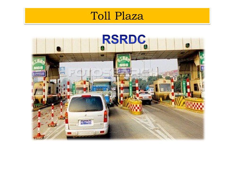 Toll Plaza RSRDC