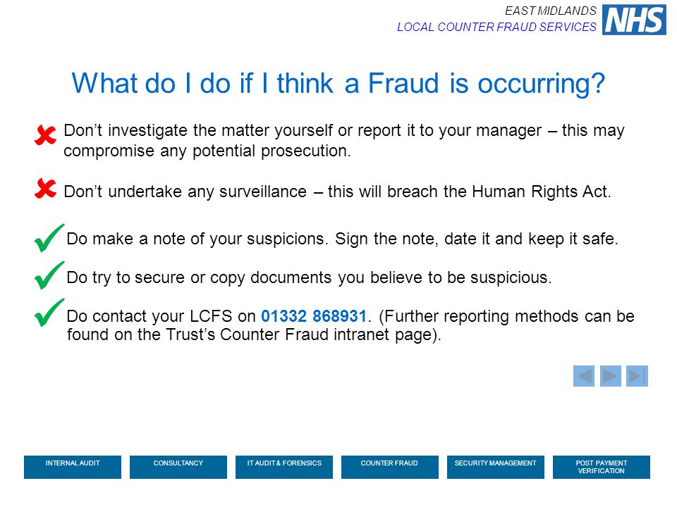      What do I do if I think a Fraud is occurring