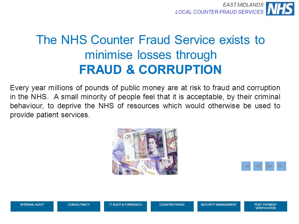 The NHS Counter Fraud Service exists to minimise losses through