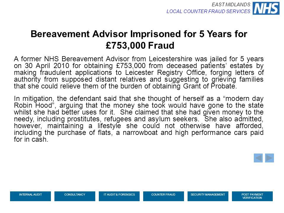 Bereavement Advisor Imprisoned for 5 Years for