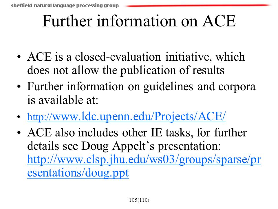 Further information on ACE