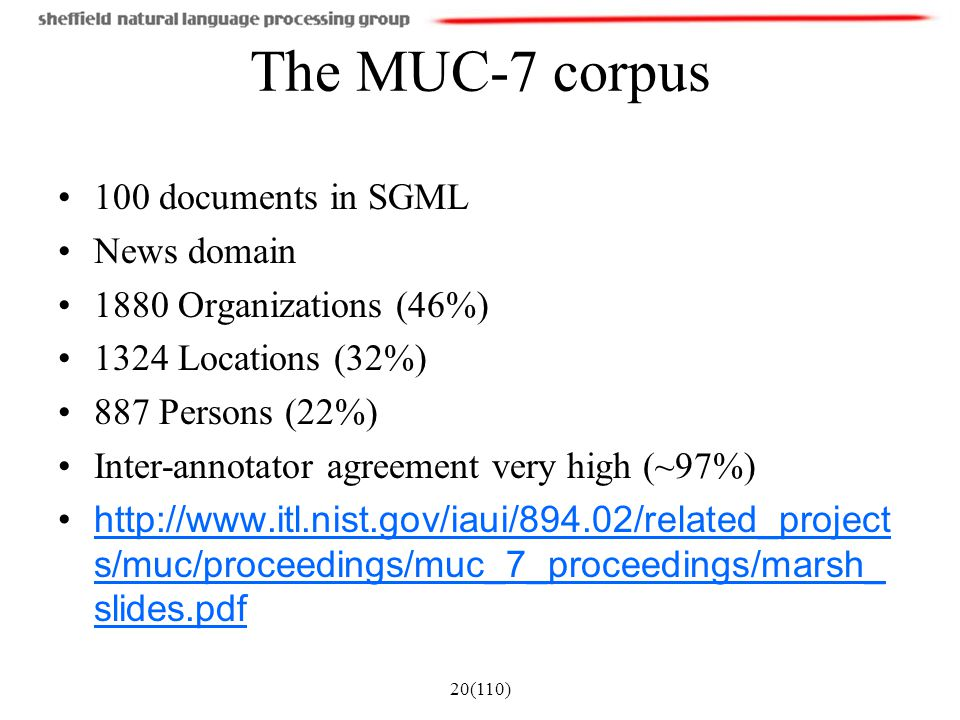 The MUC-7 corpus 100 documents in SGML News domain