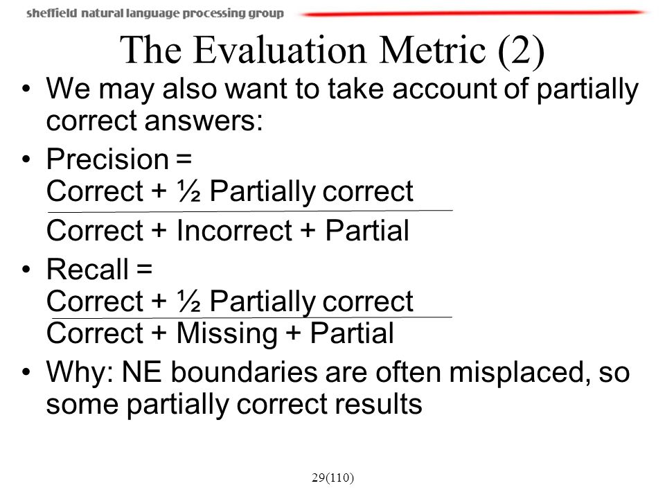 The Evaluation Metric (2)