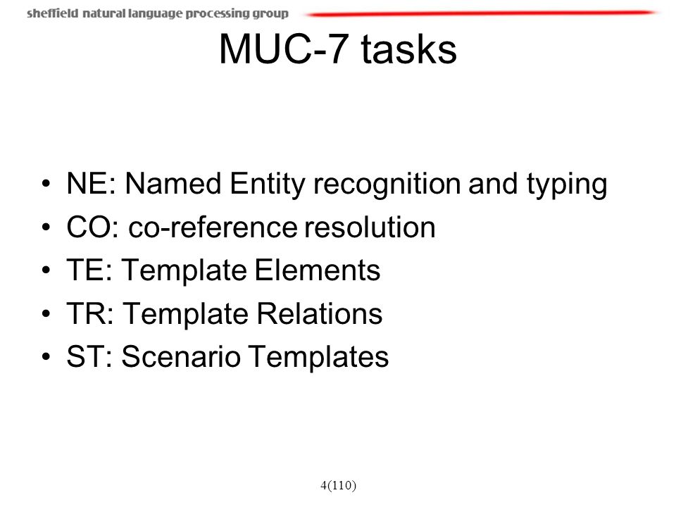 MUC-7 tasks NE: Named Entity recognition and typing