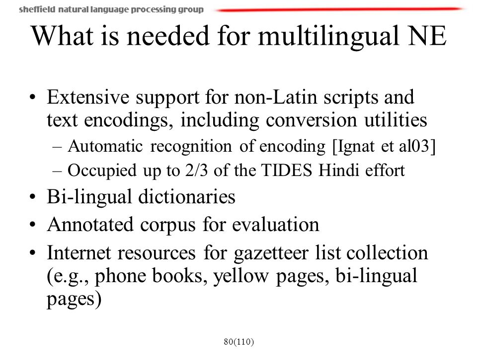 What is needed for multilingual NE