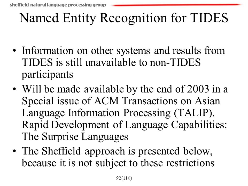 Named Entity Recognition for TIDES