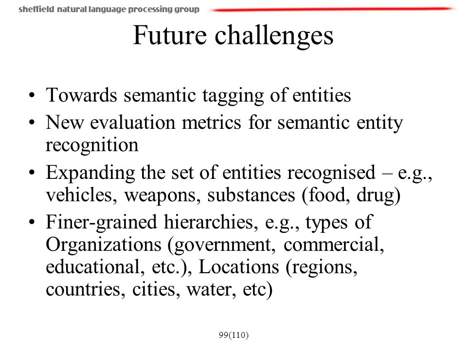 Future challenges Towards semantic tagging of entities
