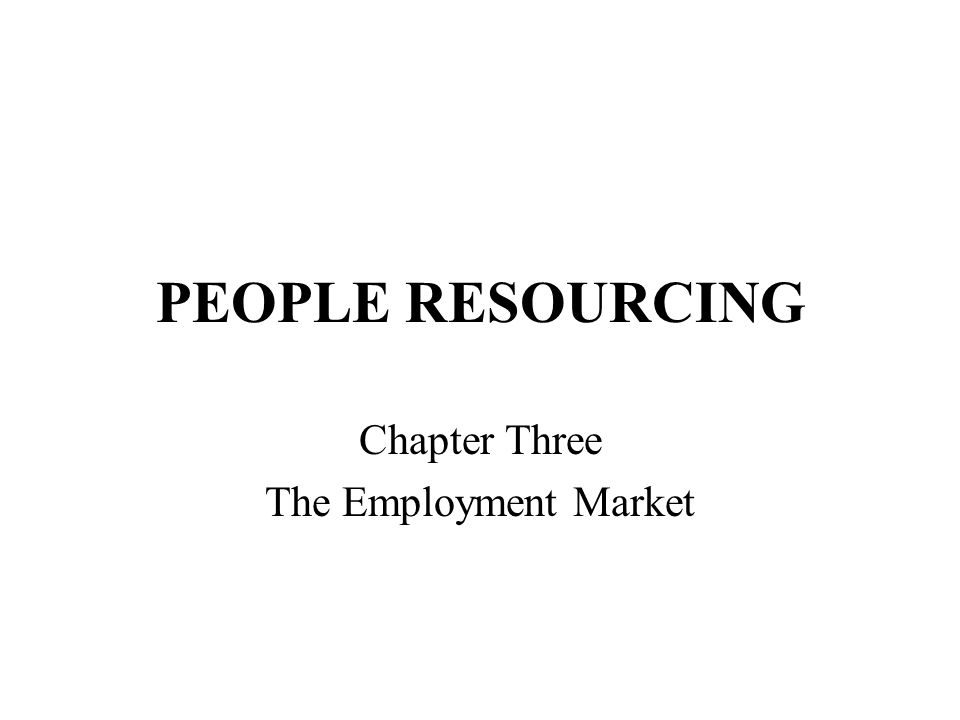 Chapter Three The Employment Market