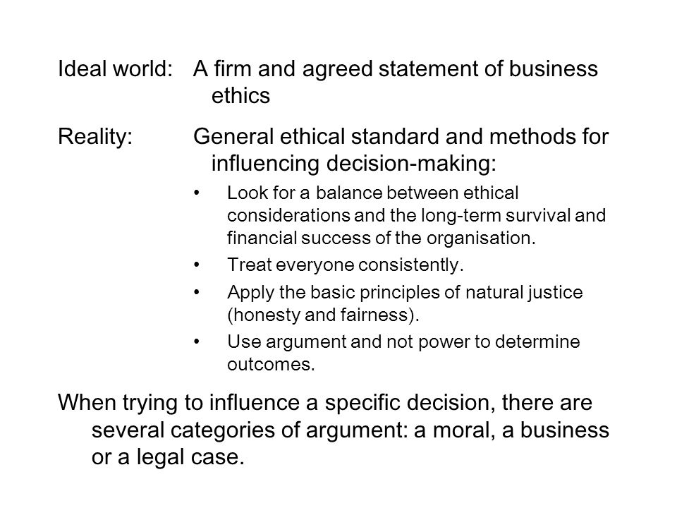 Ideal world: A firm and agreed statement of business ethics