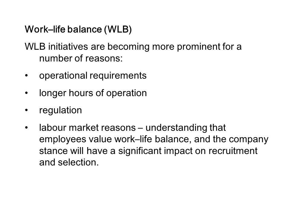 Work–life balance (WLB)