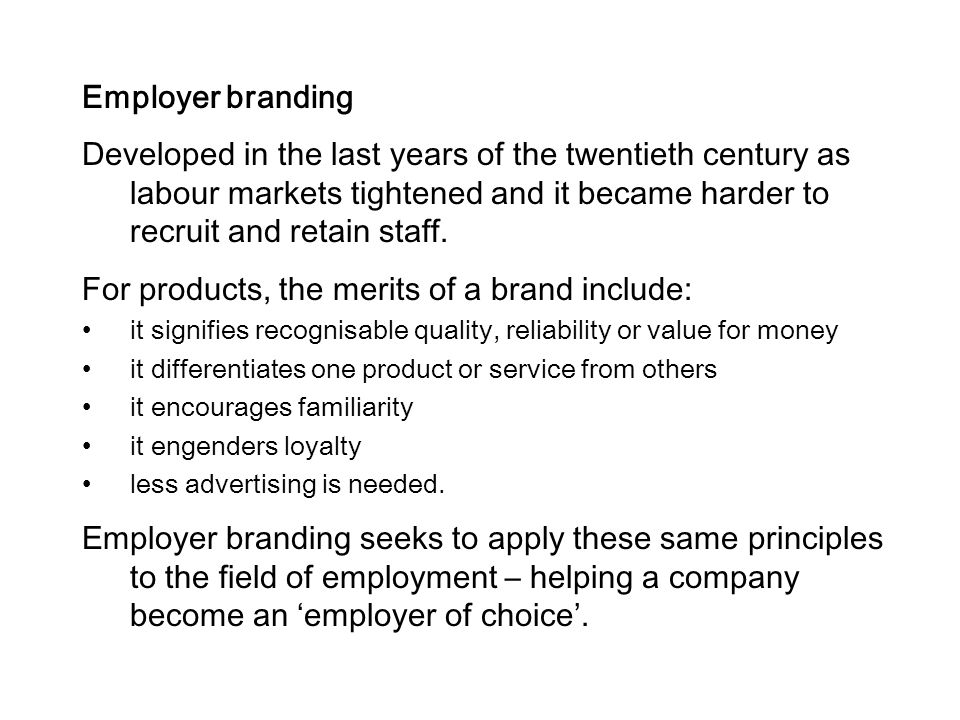 For products, the merits of a brand include: