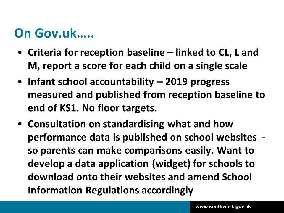 On Gov.uk….. Criteria for reception baseline – linked to CL, L and M, report a score for each child on a single scale.