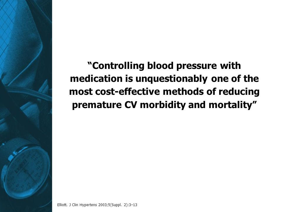 Controlling blood pressure with medication is unquestionably one of the most cost-effective methods of reducing premature CV morbidity and mortality