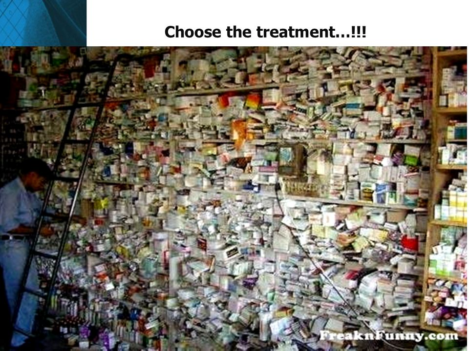 Choose the treatment…!!!