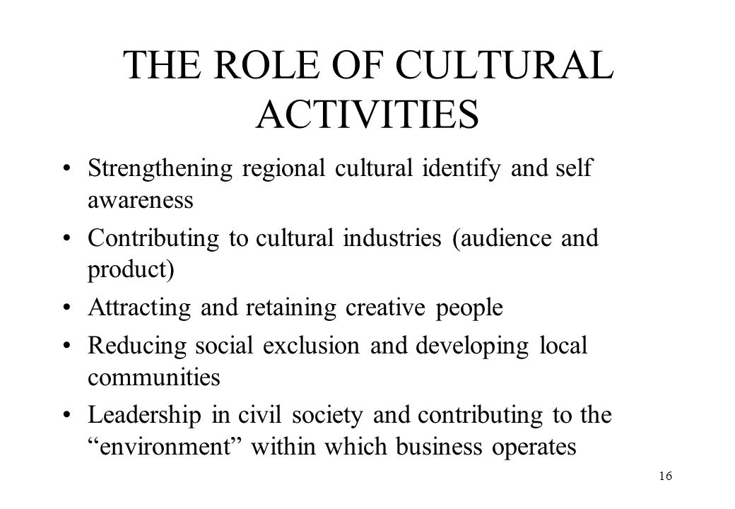 THE ROLE OF CULTURAL ACTIVITIES