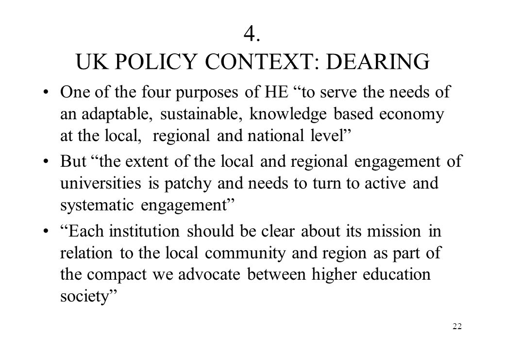 4. UK POLICY CONTEXT: DEARING