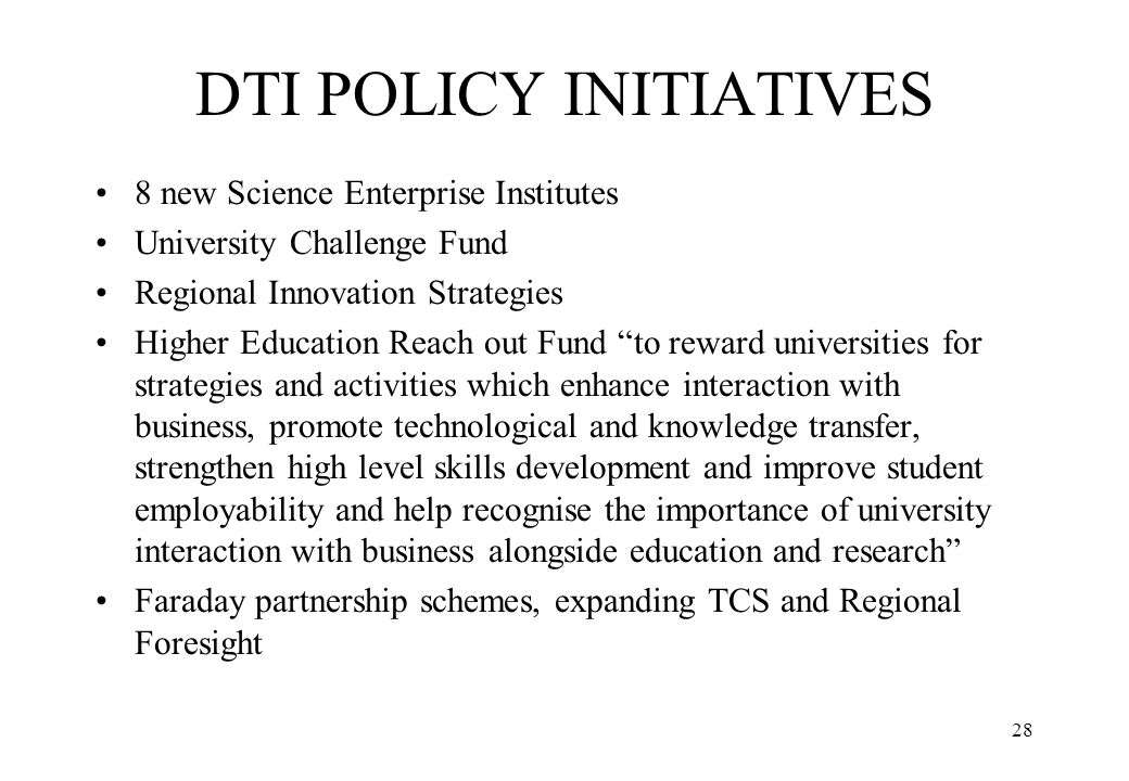 DTI POLICY INITIATIVES