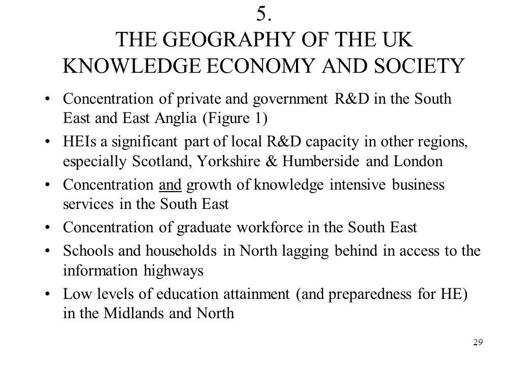 5. THE GEOGRAPHY OF THE UK KNOWLEDGE ECONOMY AND SOCIETY