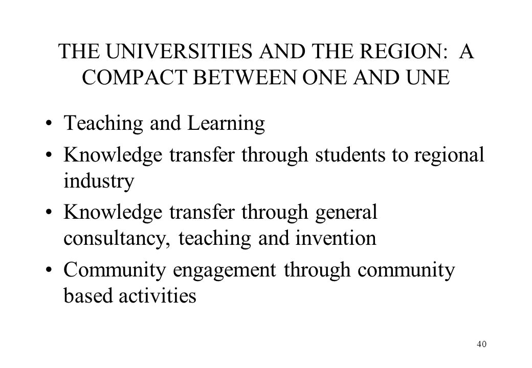 THE UNIVERSITIES AND THE REGION: A COMPACT BETWEEN ONE AND UNE