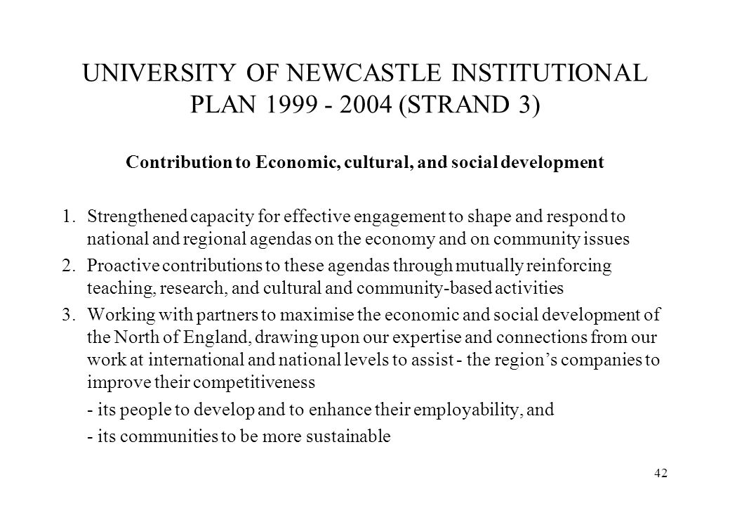 UNIVERSITY OF NEWCASTLE INSTITUTIONAL PLAN 1999 - 2004 (STRAND 3)