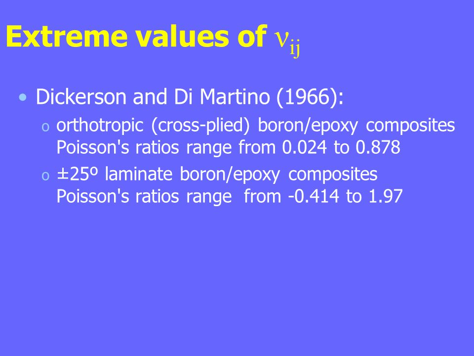 Extreme values of νij Dickerson and Di Martino (1966):