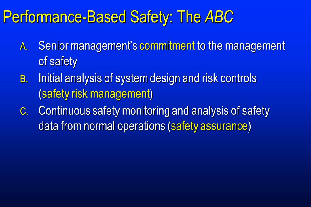 Performance-Based Safety: The ABC
