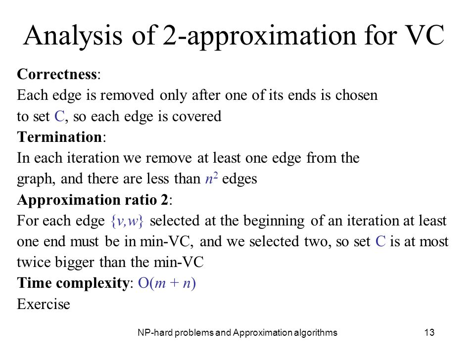 Analysis of 2-approximation for VC