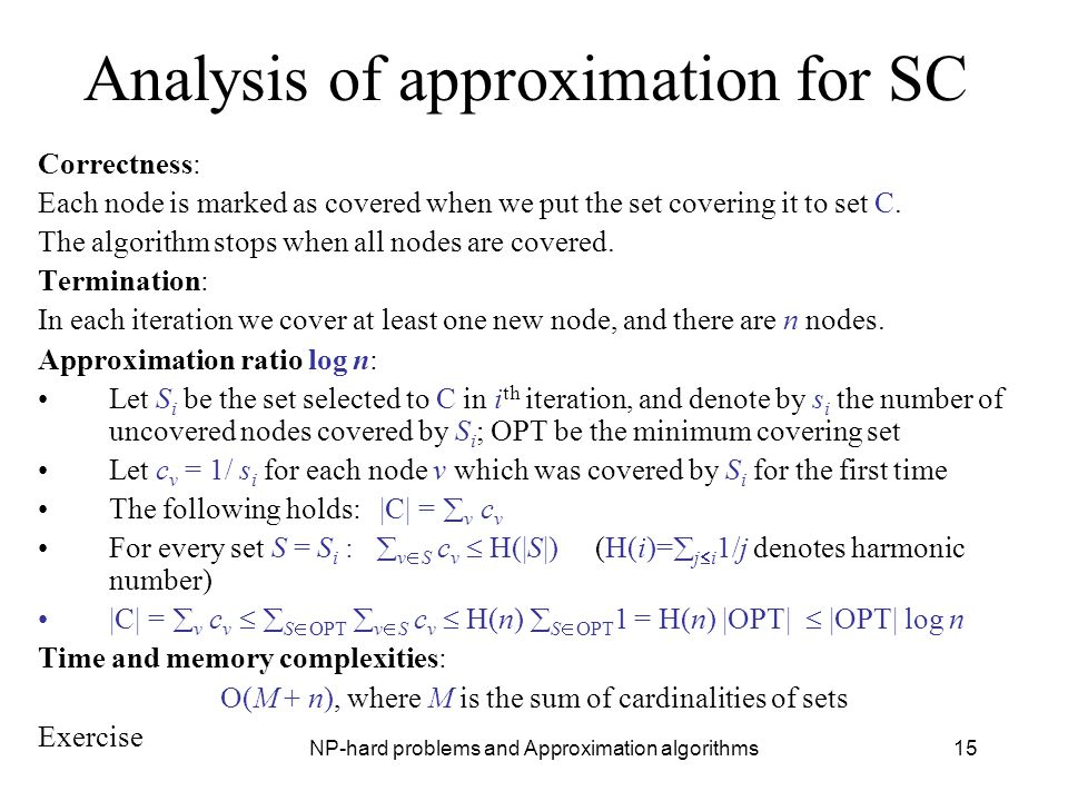 Analysis of approximation for SC
