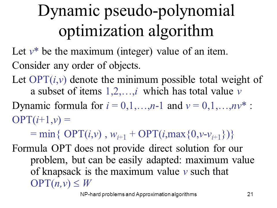 Dynamic pseudo-polynomial optimization algorithm