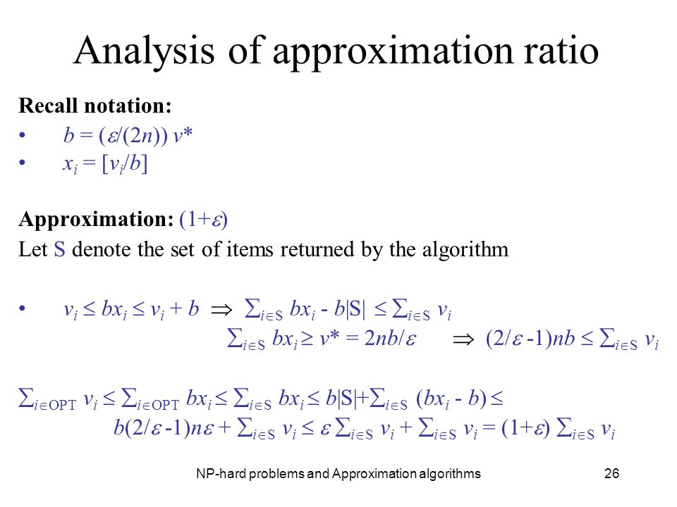 Analysis of approximation ratio