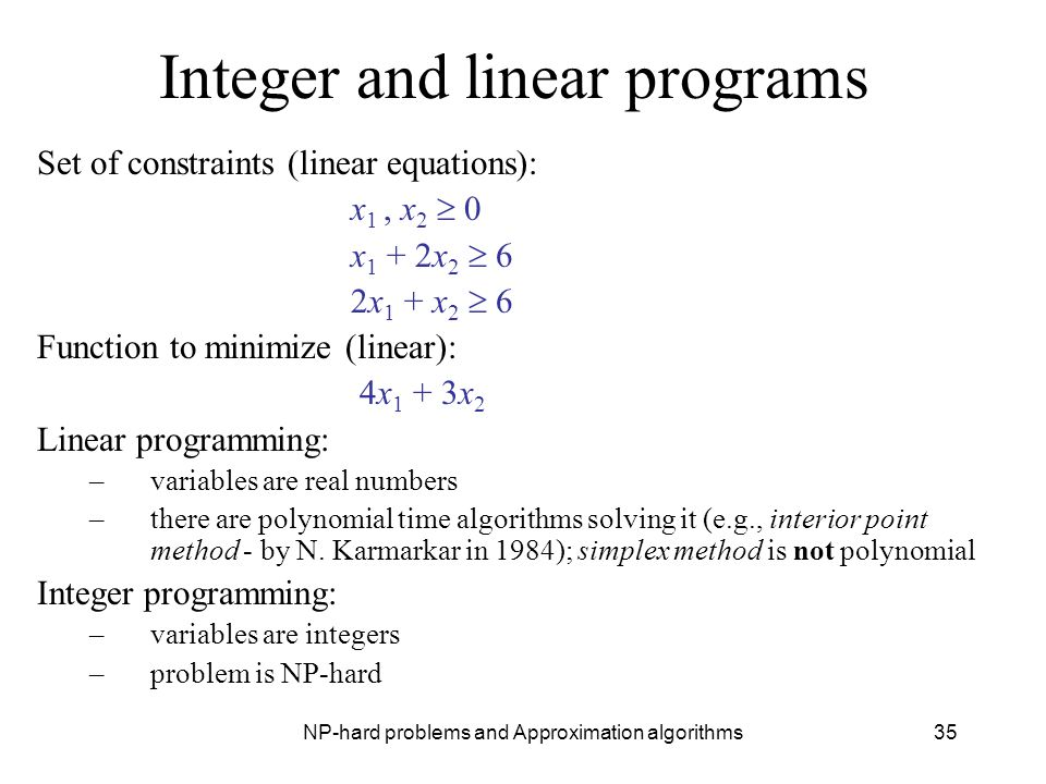 Integer and linear programs