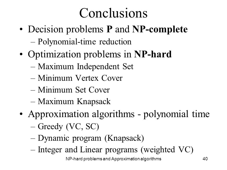 NP-hard problems and Approximation algorithms