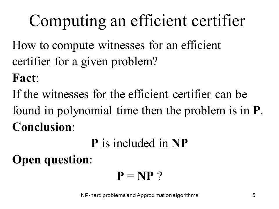 Computing an efficient certifier