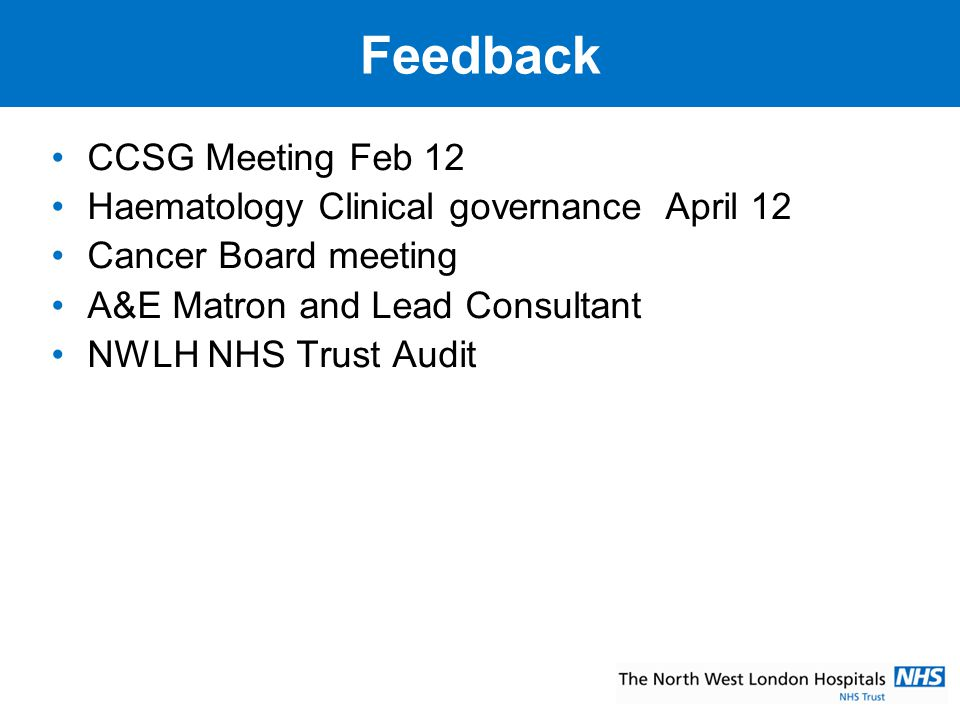 Feedback CCSG Meeting Feb 12 Haematology Clinical governance April 12