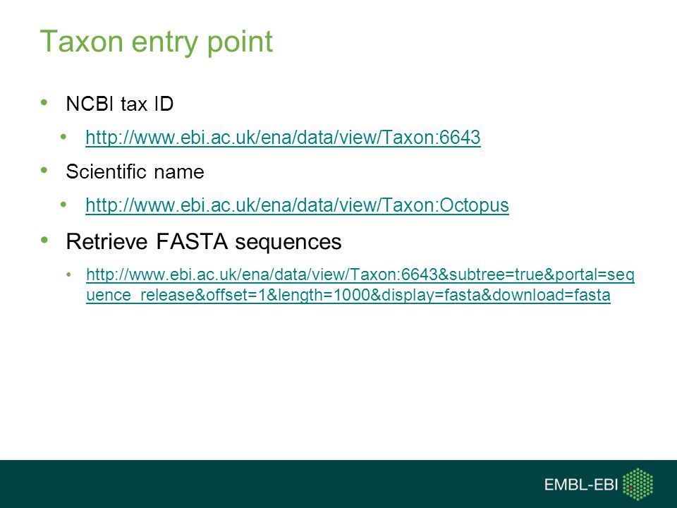 Taxon entry point Retrieve FASTA sequences NCBI tax ID Scientific name